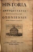 Historia et antiquitates Universitatis Oxoniensis