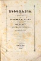 Biografia sinottica di Isidoro Bianchi in appendice ai suoi cenni biografici letti nell'istituto Gallina il 18 settembre 1844