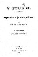 V studni : operetka v jednom jednani ; v hudbu uvedl