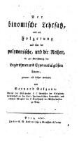 <<Der>> binomische Lehrsatz und als Folgerung aus ihm der polynomische, und die Reihen, die zur Berechnung der Logarithmen und Exponentialgrößen dienen, genauer als bisher erwiesen