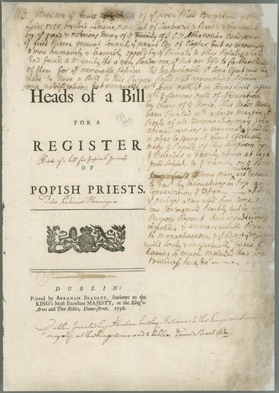 [Pamphlet, entitled : 'Heads of a Bill for a Register of Popish Priests'.]