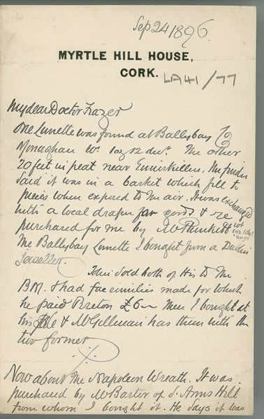 [Letter from Robert Day (Myrtle Hill House, Cork) to William Frazer, mainly concerning gold items he purchased from a jeweller in the North [Broighter gold hoard].]