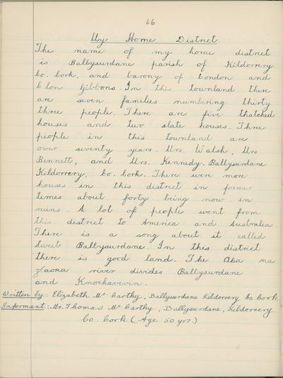 My Home District [By Elizabeth Mc Carthy, collected from Mr. Thomas McCarthy, Ballysurdane, Kildorrery, Co. Cork.]