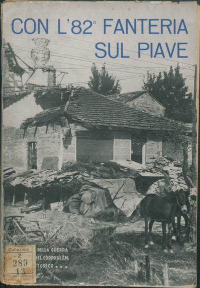 Con l'82. Fanteria sul Piave / del generale Giuseppe Porta