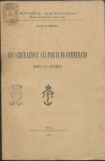 Considerazioni sui porti di commercio dopo la guerra / Jack La Bolina