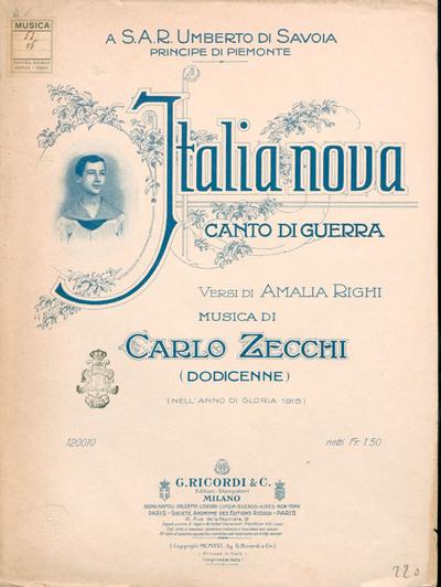 Italia Nova : Canto di Guerra ; Canto e pianoforte / Versi di Amalia Righi