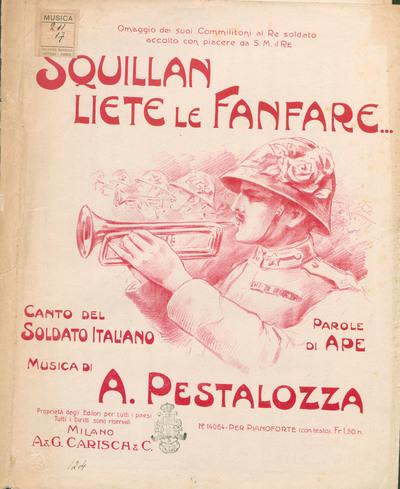 Squillan liete le fanfare : canto del soldato italiano / musica di A. Pestalozza ; parole di Ape