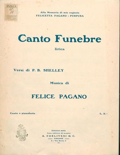 Canto funebre : Lirica. Canto e pianoforte. Versi di P. B. Shelley