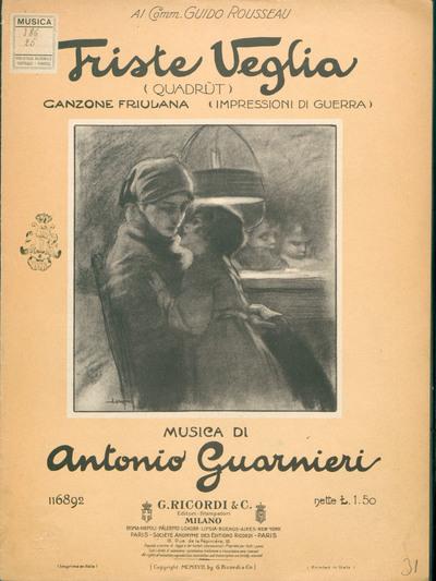 Triste veglia : canzone friulana (impressioni di guerra) : canto e pianoforte  / versione italiana di Amedeo De Sabata