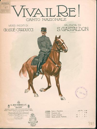 Viva il re! : Canto Nazionale. Canto e pianoforte. Versi inediti di Giosue' Carducci