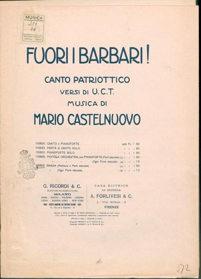 Fuori i barbari! : canto patriottico / versi di U. C. T. ; musica di Mario Castelnuovo