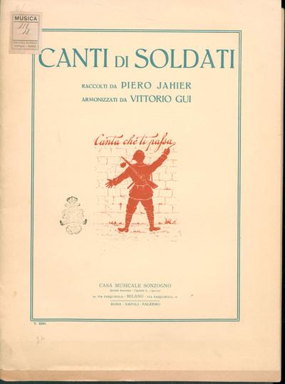 Canti di soldati / raccolti da Piero Jahier ; armonizzati da Vittorio Gui