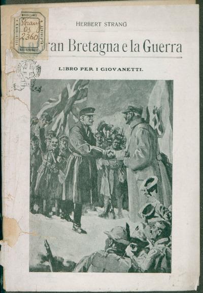 La Gran Bretagna e la guerra  : libro per i giovanetti  / Herbert Strang.