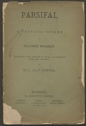 Parsifal : a festival-drama / by Richard Wagner ; translated into English in exact accordance with the original by H. L. and F. Corder