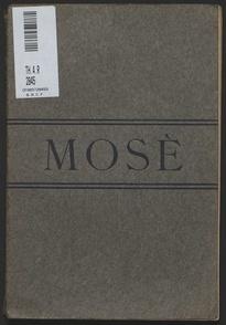 Mosè : poema drammatico / di Angiolo Orvieto ; musica di Giacomo Orefice