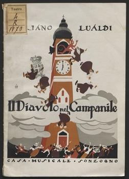 Il diavolo nel campanile : grottesco in un atto / Adriano Lualdi