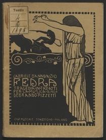 Fedra : tragedia in tre atti / Gabriele D'Annunzio ; per la musica di Ildebrando Pizzetti