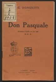 Don Pasquale : dramma buffo in tre atti / di M. A. ; musica di Gaetano Donizetti