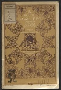 Il gobbo del califfo / libretto di Arturo Rossato ; musica di Franco Casavola