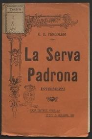 La serva padrona : intermezzi / di G. B. Pergolesi