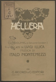 Hellera : da Adolphe di Benjamin Constant : tre atti / di Luigi Illica ; musica di Italo Montemezzi