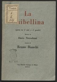 La ghibellina : Opera in tre atti e quattro quadri. Musica di Renzo bianchi