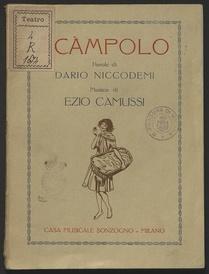 Scampolo : commedia lirica in tre atti / parole di Dario Niccodemi ; musica di Ezio Camussi