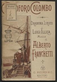 Cristoforo Colombo : dramma lirico in tre atti ed un epilogo / di Luigi Illica ; musica di Alberto Franchetti