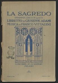 La sagredo : Dramma lirico in quattro atti. Musica di Franco Vittadini