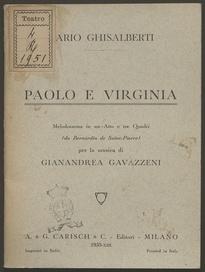 Paolo e Virginia : melodramma in un atto e tre quadri / Mario Ghisalberti ( da Bernardin de Saint-Pierre) ; musica di Gianandrea Gavazzeni