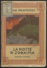 La notte di Zoraima : dramma in un atto / Mario Ghisalberti ; per la musica di Italo Montemezzi