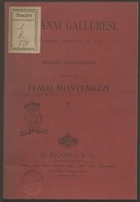 Giovanni Gallurese : melodramma storico in tre atti / Francesco D'Angelantonio ; musica di Italo Montemezzi