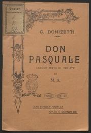 Don Pasquale : dramma buffo in tre atti di M. A. / [musica di] G. Donizetti