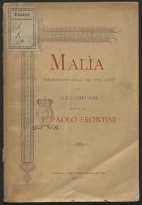 Malia : Melodramma in tre atti. Musica di f. Paolo frontini