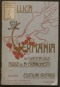 Germania : dramma lirico in un prologo, due quadri e un epilogo / di Luigi Illica ; musica di Alberto Franchetti