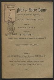 Le jongleur de Notre-Dame : miracolo in tre atti / poema di Maurice Lena ; musica di J. Massenet ; versione ritmica dal francese di Biante Montelioi