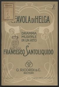 La favola di Helga : Dramma musicale in un atto