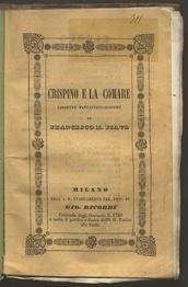 Crispino e la comare : Libretto fantastico-giocoso / di Francesco Maria Piave ; Musica dei fratelli Luigi e Federico Ricci