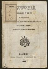 Teodosia : melodramma in tre atti da rappresentarsi nel Real Teatro Carolino per prima opera dell'anno teatrale 1844-1845