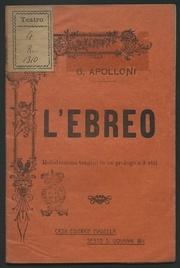 L'ebreo : melodramma tragico in un prologo e tre atti / musica di Giuseppe Apolloni