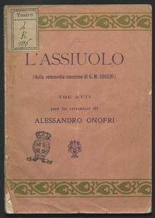 L'assiuolo, dalla commedia omonima di G. M. Cecchi : Tre atti per la musica di Alessandro Onofri
