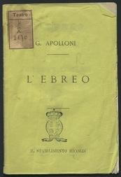 L'ebreo : melodramma tragico in un prologo e tre atti / musica del maestro G. Apolloni