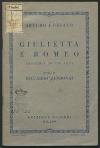 Giulietta e Romeo : Tragedia in tre atti. Musica di Riccardo zandonai