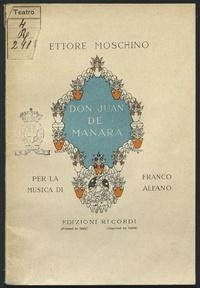 Don Juan de Manara : (L'ombra di Don Giovanni) : Azione drammatica in tre atti (quattro quadri) e un proemio / Ettore Moschino ; per la musica di Franco Alfano