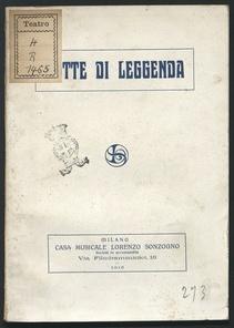 Notte di leggenda : melodramma in 1 atto / di Forzano ; musica di Alberto Franchetti