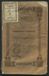 Il borgomastro di Schiedam : melodramma buffo in tre atti : da rappresentarsi nell'I.R. Teatro alla Scala la primavera del 1846 / [testo] di G. Peruzzini
