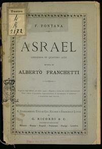 Asrael : leggenda in quattro atti / di Ferdinando Fontana ; musica di Alberto Franchetti