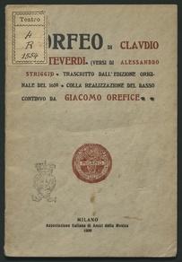 L'Orfeo / di Claudio Monteverdi ; (versi di Alessandro Striggio) ; trascritto dall'edizione originale del 1609, colla realizzazione del basso continuo, da Giacomo Orefice