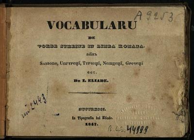 Vocabularu de vorbe streine în limba română, adică Slavone, Ungureşti, Turceşti, Nemţeşti, Greceşti etc