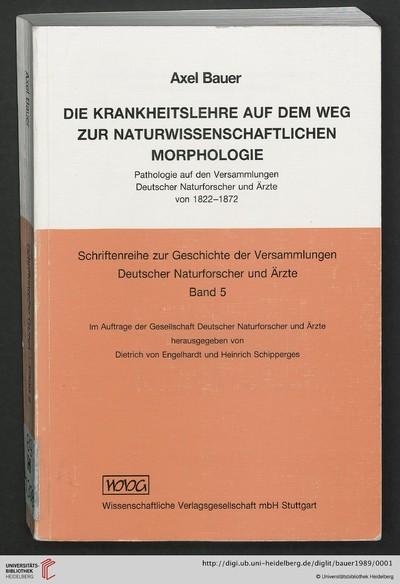Die Krankheitslehre auf dem Weg zur naturwissenschaftlichen Morphologie: Pathologie auf den Versammlungen deutscher Naturforscher und Ärzte von 1822 - 1872